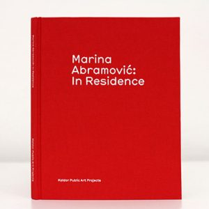 Marina Abramović: In Residence catalogue, 2015